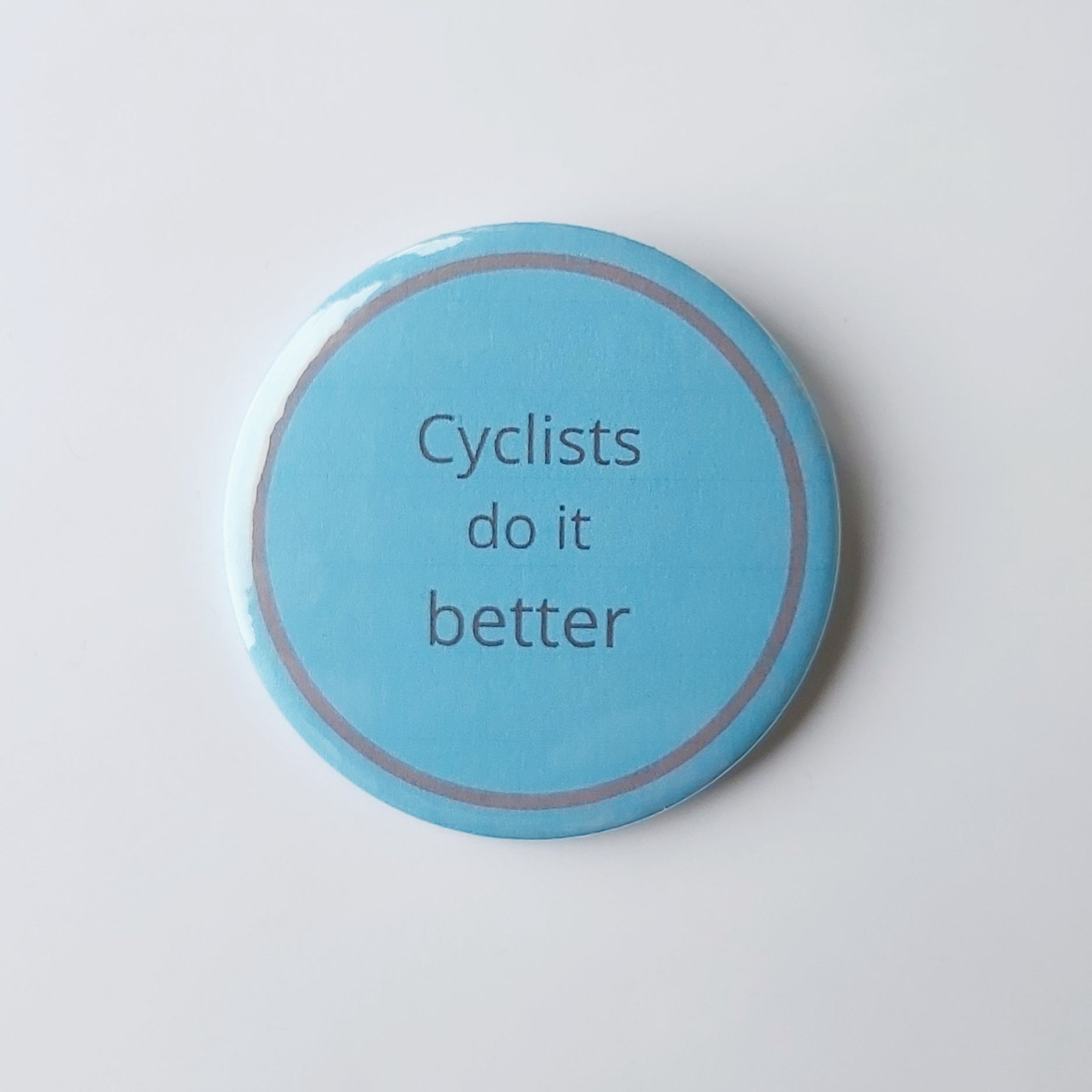 Cyclists do it better