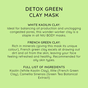 Detox green clay mask ingredients and directions to use.