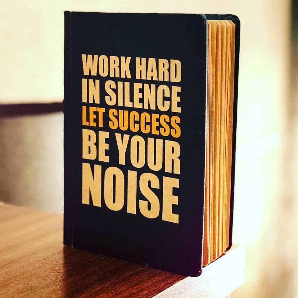 Work hard in silence - TheArtsyBox