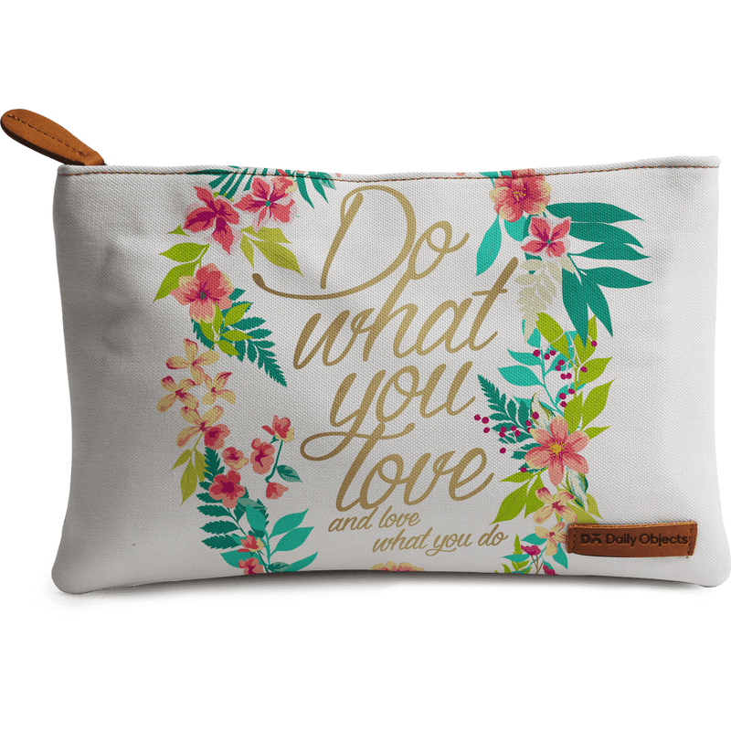 Do What You Love Regular Stash Pouch - TheArtsyBox