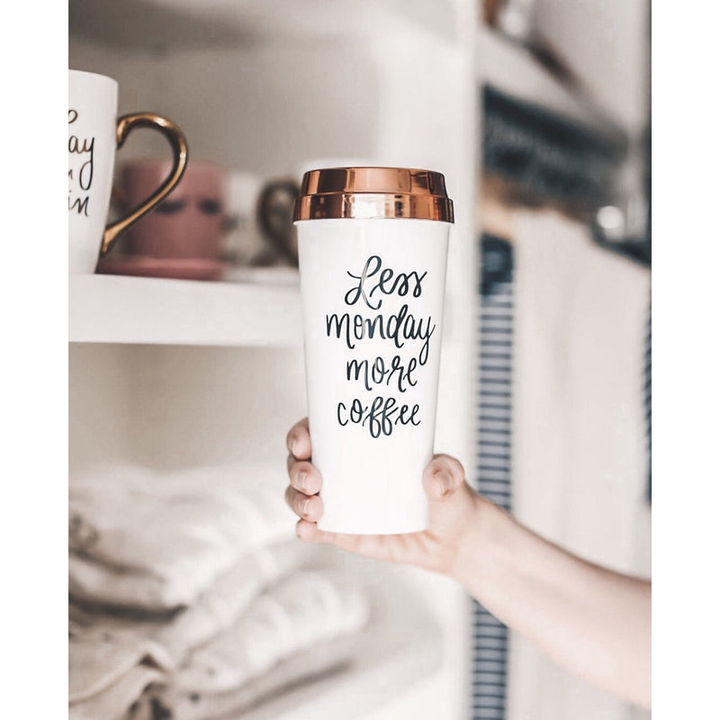 Less Monday More Coffee Travel Mug - TheArtsyBox