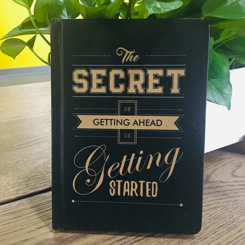 The Secret of getting ahead....Diary - TheArtsyBox