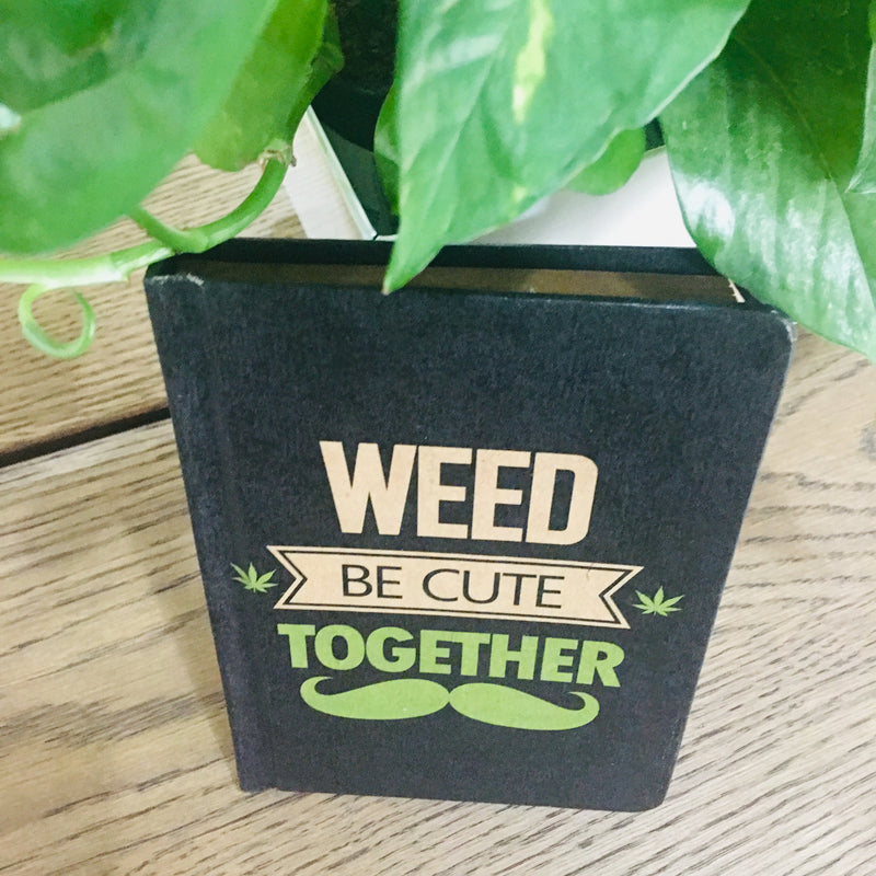 Weed be cute together - TheArtsyBox