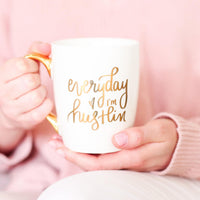 Everyday I'm Hustlin Gold Coffee Mug - TheArtsyBox