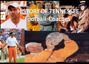 Tennessee Football Coaches History