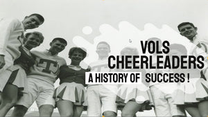 Vols Cheerleaders, A History Of Success