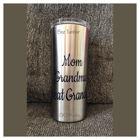 20 oz Tumbler-Mom-Grandma-Great-Grandma