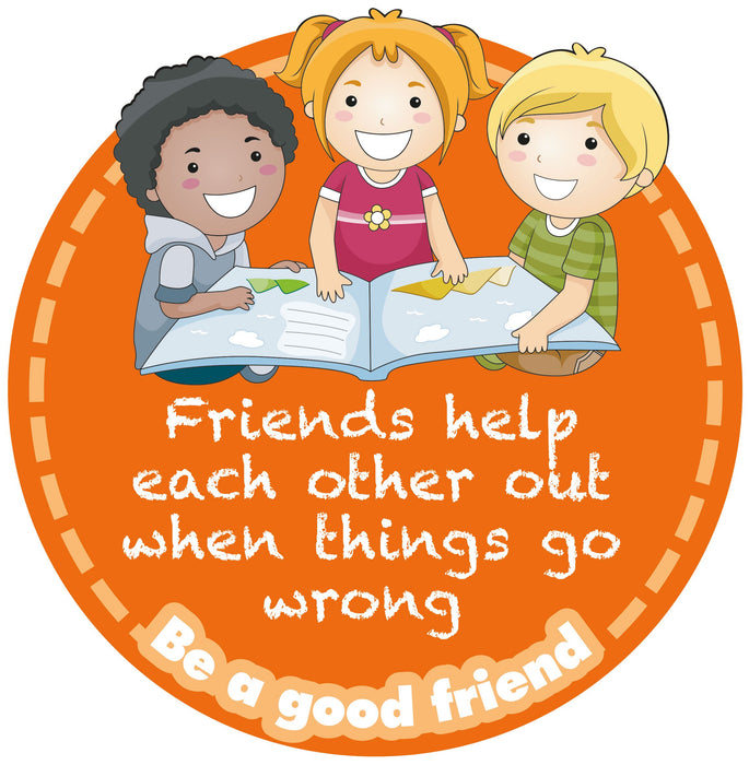 Be a good friend Sign Help each other