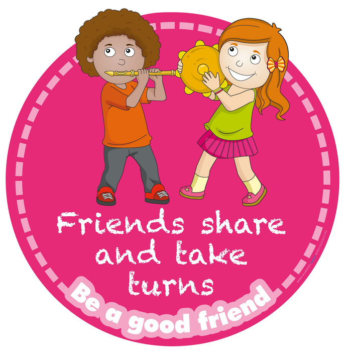 Be a good friend Sign Share/take turns