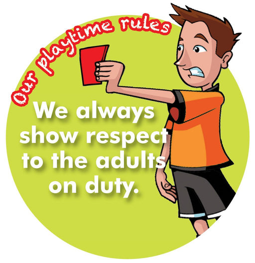 Playtime Rules Sign Respect for Adults