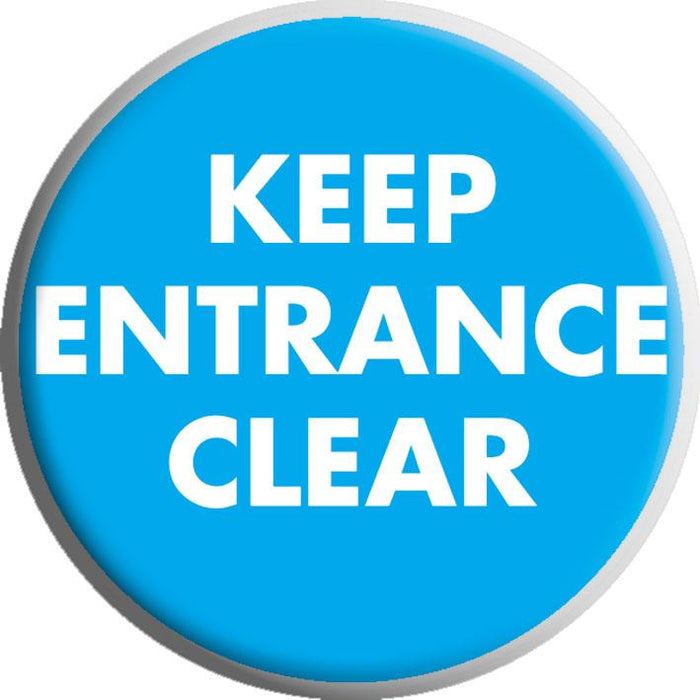 Keep Entrance Clear Sign