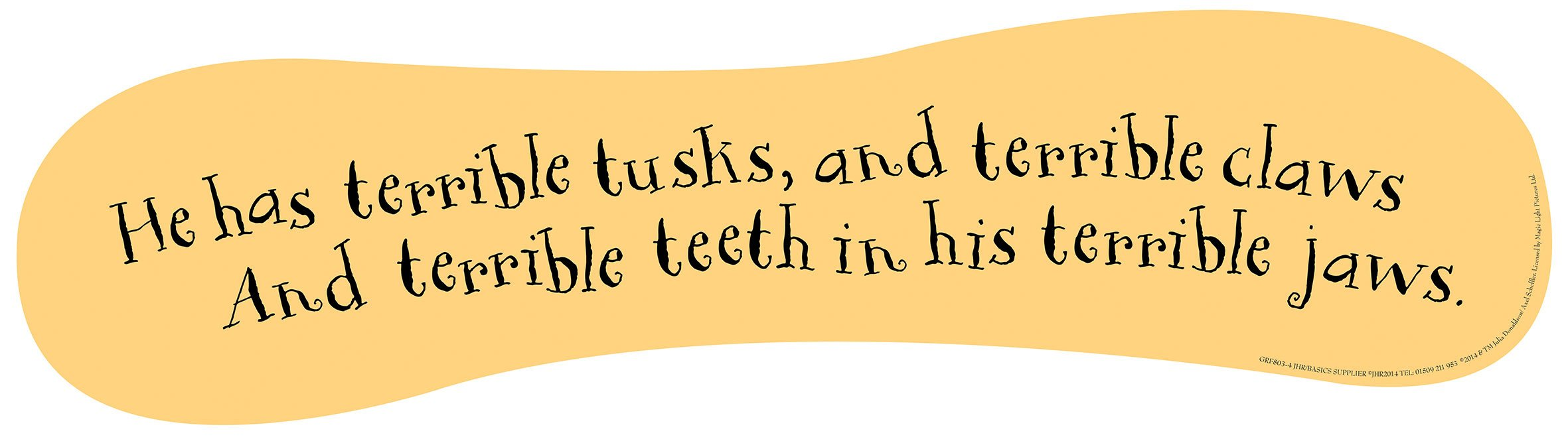 Gruffalo Quote 'He has terrible tusks...'
