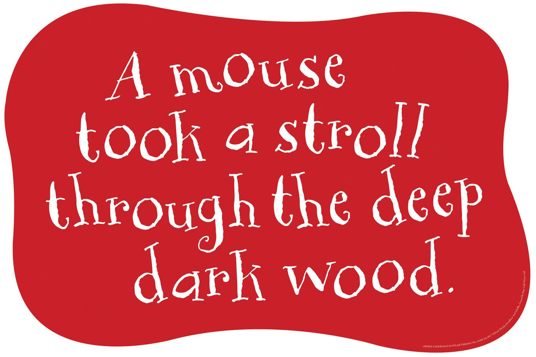 Gruffalo Quote 'A mouse took...'