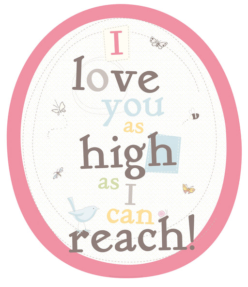 Guess How Much I love You Quote High as I Can Reach