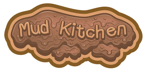 Mud Kitchen Sign