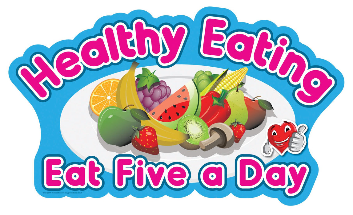 Eat Five a Day sign