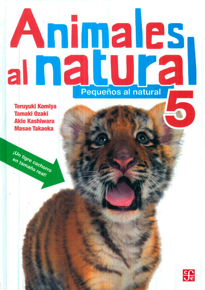 Animales al natural 5. Pequeños al natural