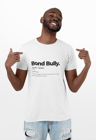 Mens Bond Bully Definition Tee