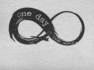 Infinity - One Day, One Way - Ladies Cut Crew Neck Short Sleeve T-Shirt