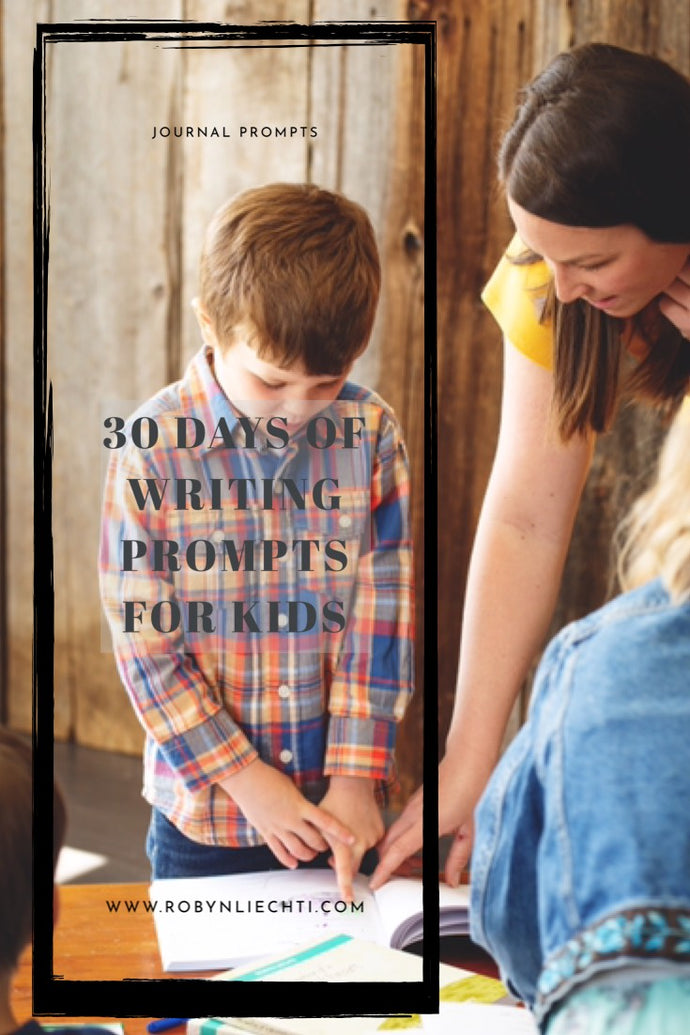 30 Journal Prompts for Kids