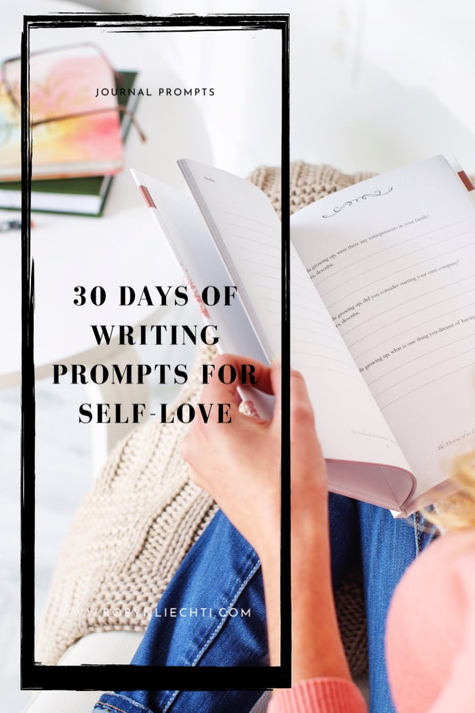 30 Journal Prompts for Self Love