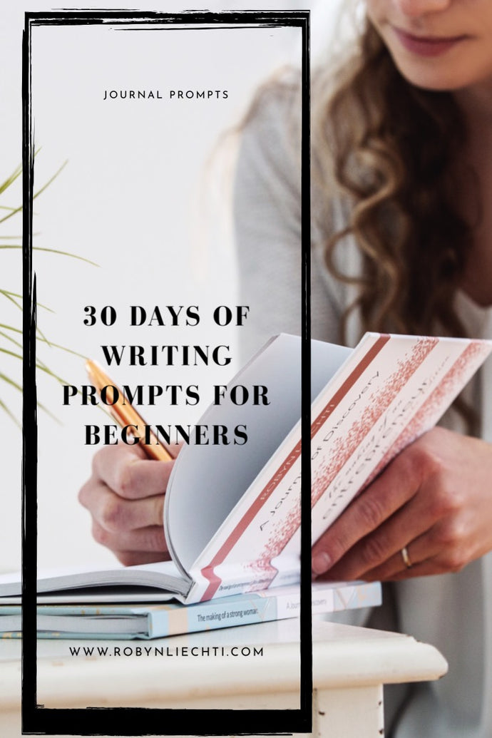 30 Journal Prompts for Beginners