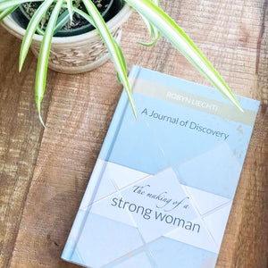 The Making of a Strong Woman