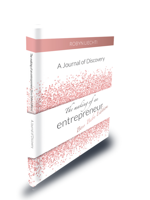 Boss babe journal The Making of an Entrepreneur Boss Babe Edition