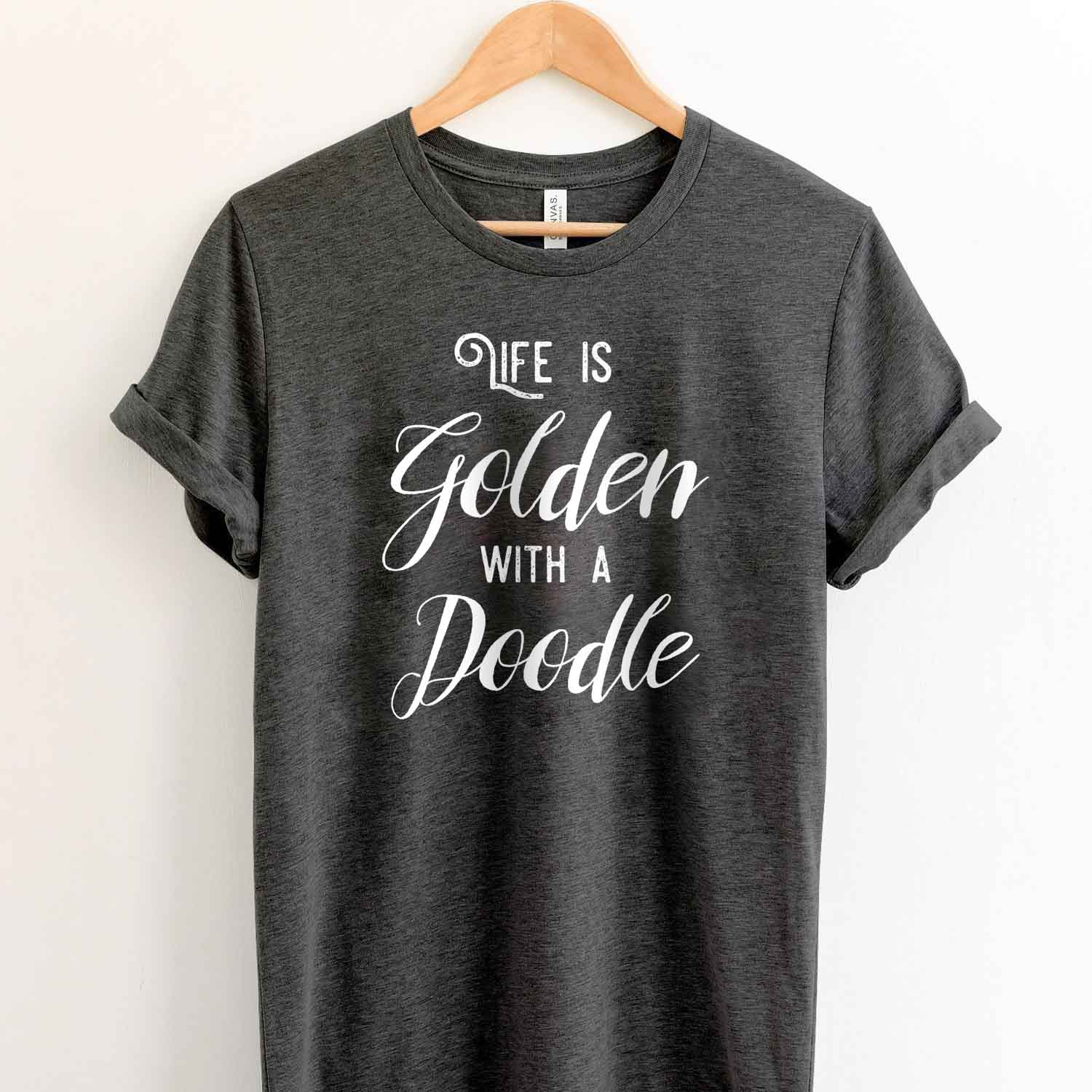 Life is Golden With A Doolde T Shirt