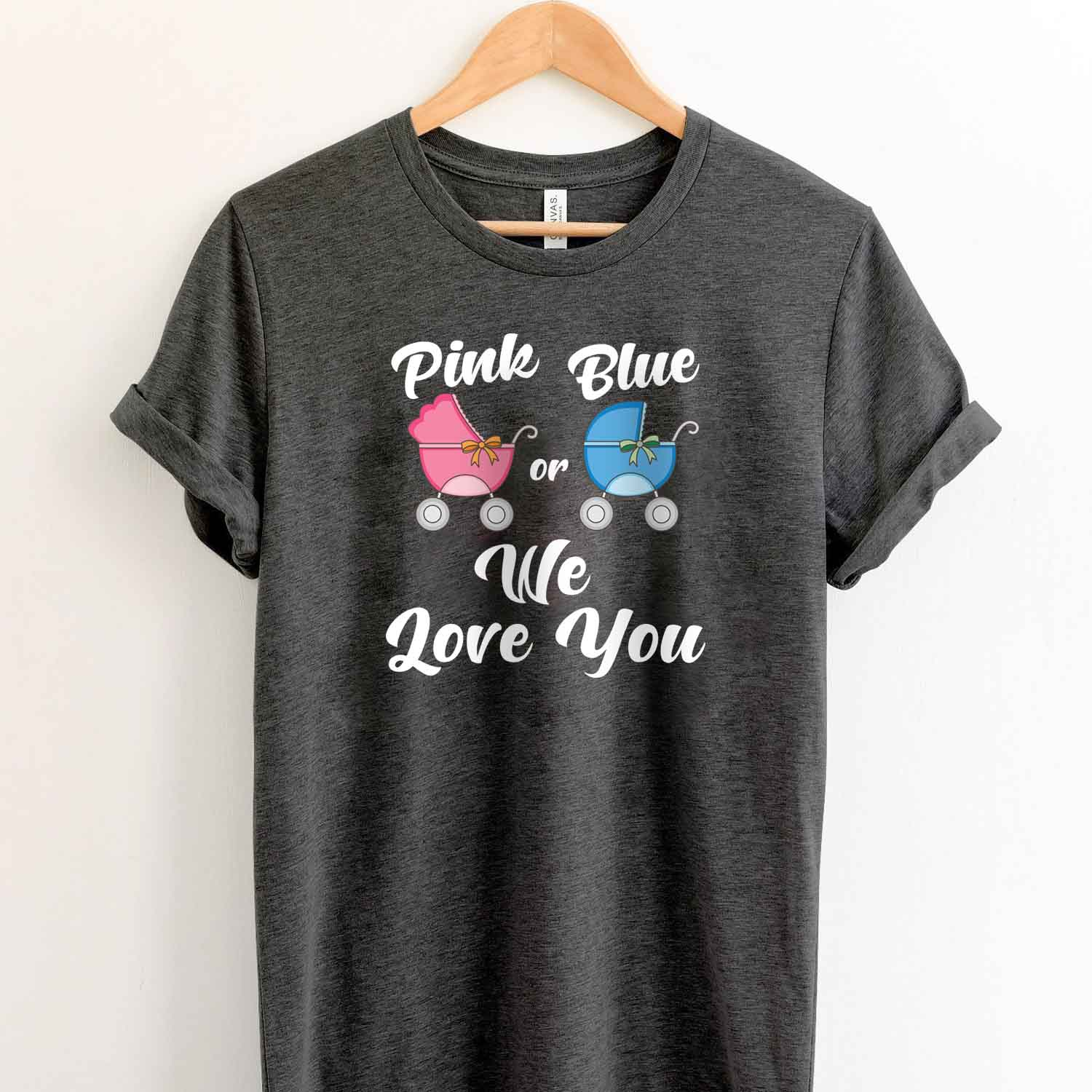 Baby Gender Reveal T Shirt, Pink Or Blue We Love You T Shirt