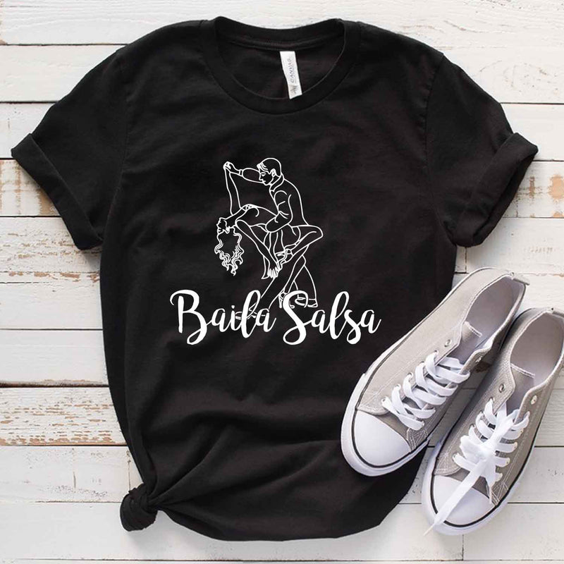 Baila Salsa T Shirt Gift for Salsa Dancer