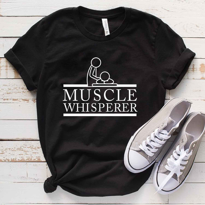 Muscle Whisperer Shirt Sports Doctor T Shirt Gift for Massage Therapist
