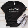 Auntie I'll Be There for You T Shirt