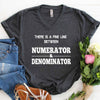 Numerator And Denominator T Shirt For Math Teacher , Funny math geek T shirt