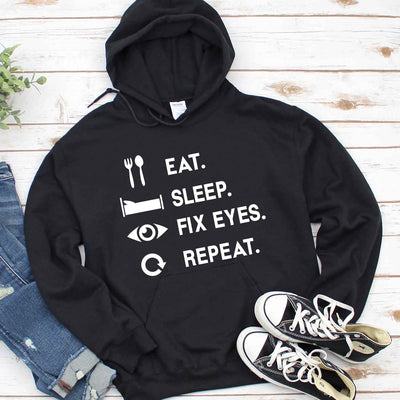 Eat Sleep Fix Eyes Repeat T Shirt