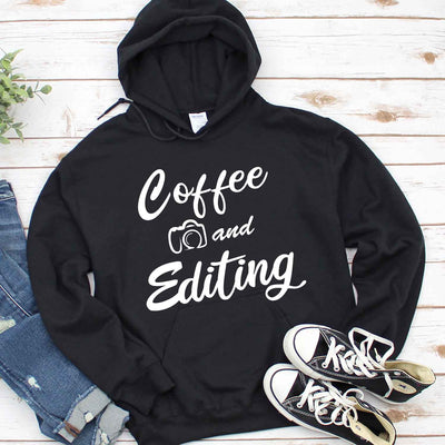 Coffee and Editing T Shirt Photographer T Shirt