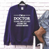 I'm a Doctor T Shirt for Doctor , Med Student , future doctor
