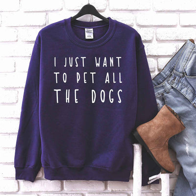 I Just Want To Pet All The Dogs T Shirt