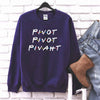 Pivot Pivot Piv-aht! shirt, Friends Matching T shirt