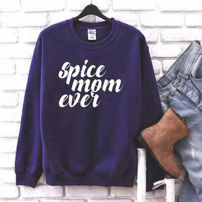 Spice Mom Ever T Shirt for mother