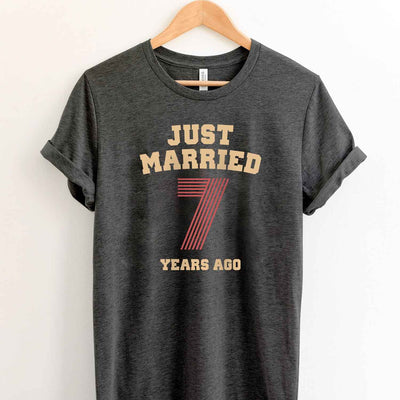 Just Married 7 Years Ago 2012 T Shirt Perfect Sweet Romantic Gift for Couple Husband Wife