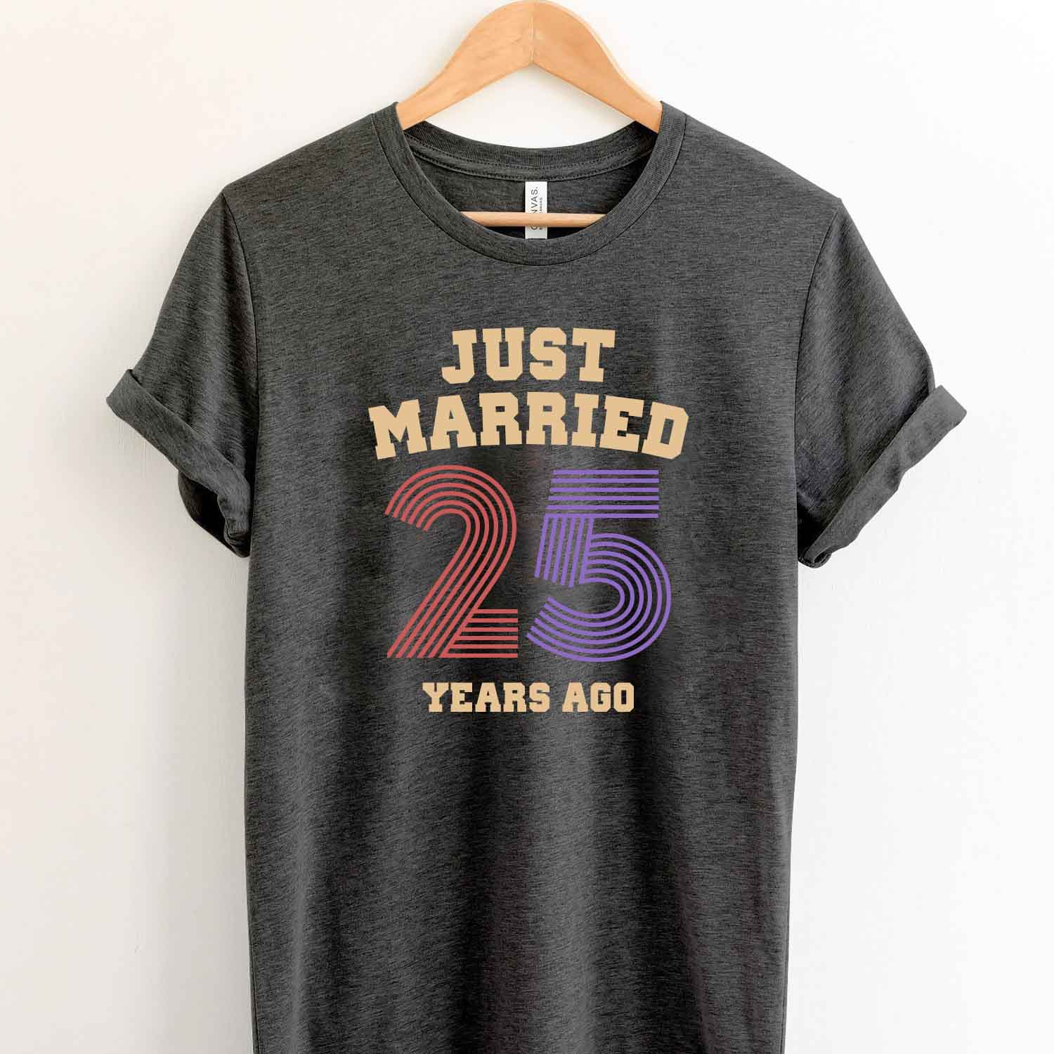 Just Married 25 Years Ago 1994 T Shirt Perfect Sweet Romantic Gift for Couple Husband Wife