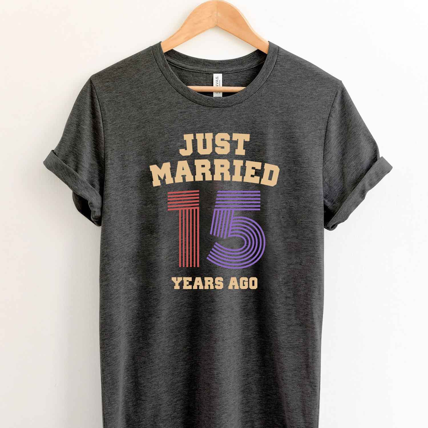 Just Married 15 Years Ago 2004 T Shirt Perfect Sweet Romantic Gift for Couple Husband Wife