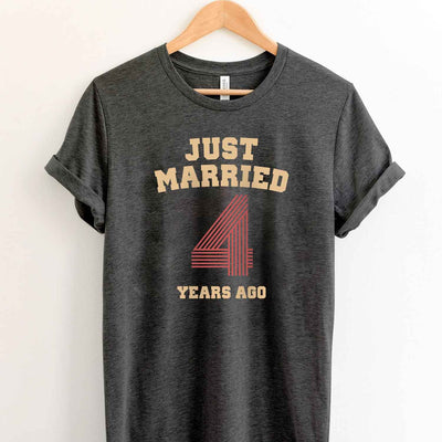 Just Married 4 Years Ago 2015 T Shirt Perfect Sweet Romantic Gift for Couple Husband Wife