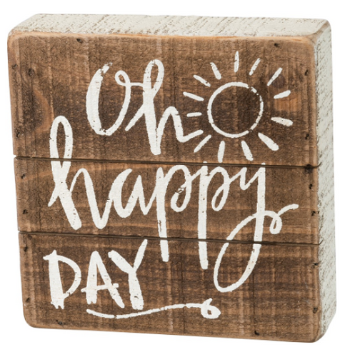 Oh Happy Day Box Sign