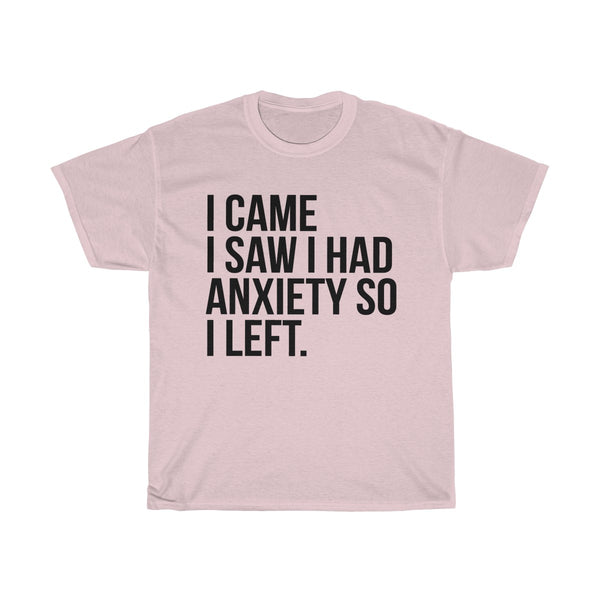 I came I saw shirt