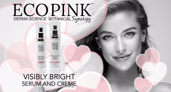 Best serum and creme for sun damaged skin, ECO Pink, Visibly Bright Skin Care