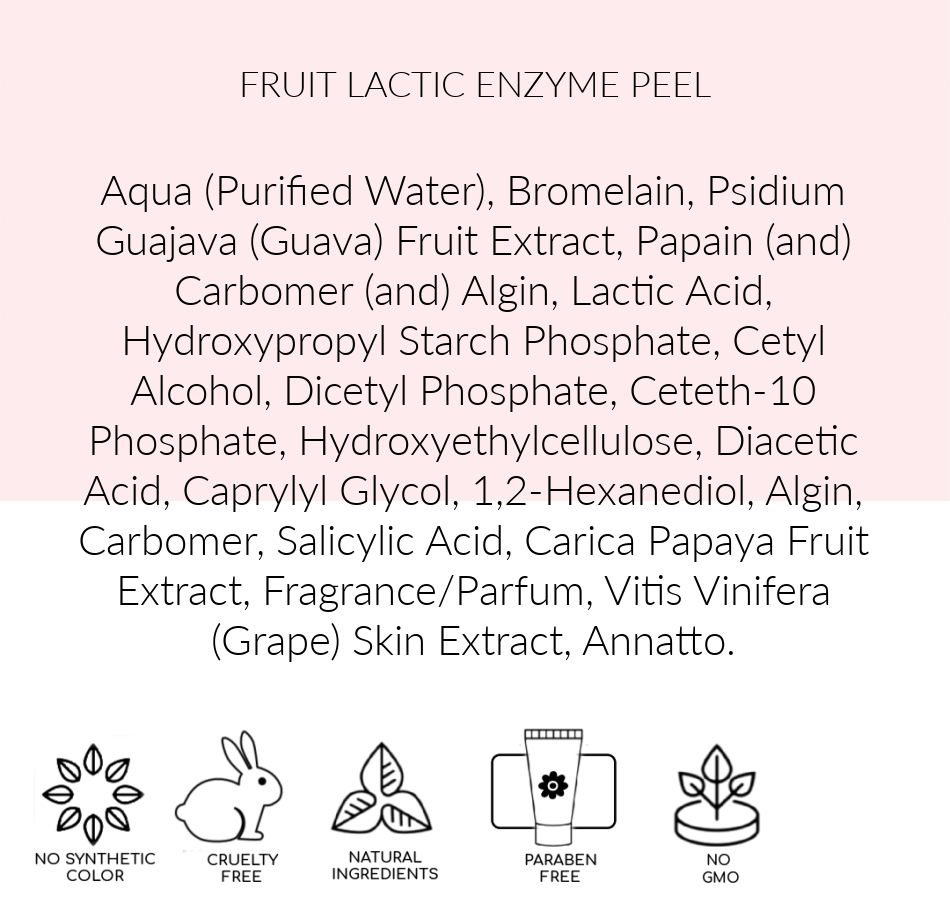 Ingredients  Fruit Lactic Best Enzyme Peel, Fruit Lactic Enzyme Pink Avenue, Toronto ON