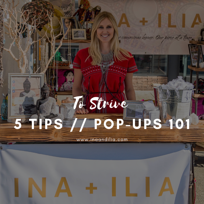 To Strive // Pop-Ups 101