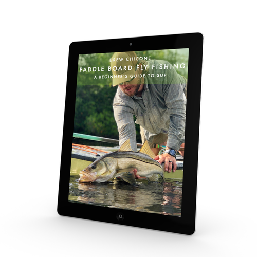Paddle Board Fly Fishing - A Beginner's Guide to SUP (eBook)